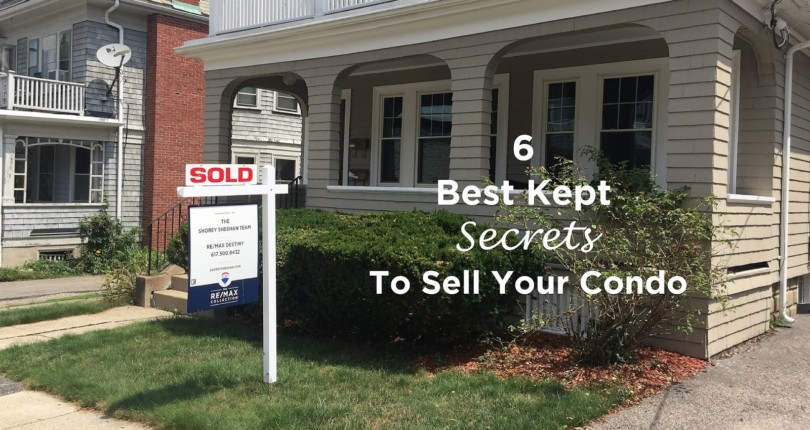 6 Best Kept Secrets to Selling Your Condo